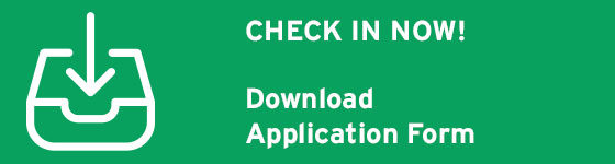 CHECK IN NOW! Download Application Form
